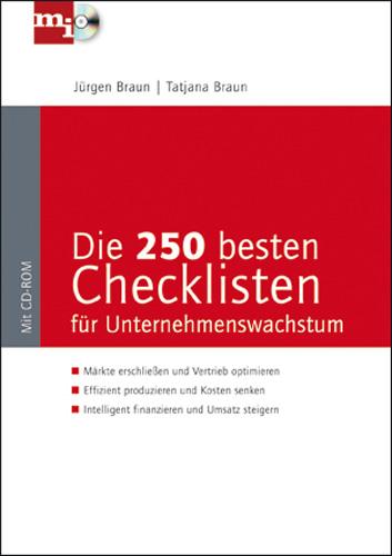 Tatjana Braun / Jürgen Braun: Die 250 besten Checklisten für Unternehmenswachstum