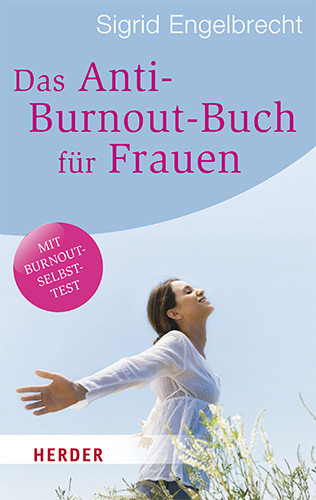 Sigrid Engelbrecht: Das Anti-Burnout-Buch für Frauen