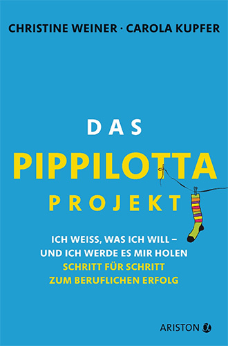 Christine Weiner, Carola Kupfer: Das Pippilotta-Projekt