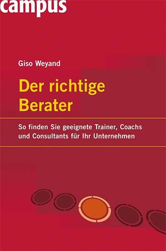 Giso Weyand: Der richtige Berater