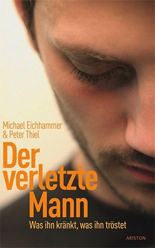 Michael Eichhammer / Peter Thiel: Der verletzte Mann