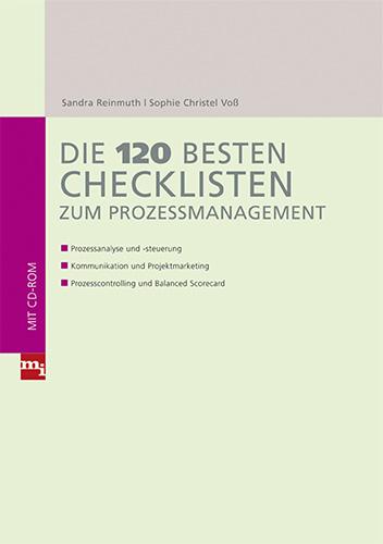 Sandra Reinmuth / Sophie-Christel Voß: Die 120 besten Checklisten zum Prozessmanagement