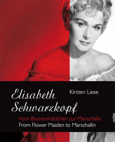 Kirsten Liese: Elisabeth Schwarzkopf