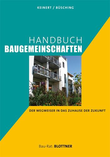 Steffen Keinert / Andreas Büsching: Handbuch Baugemeinschaften