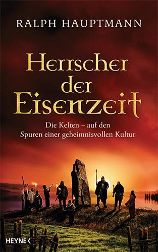 Ralph Hauptmann: Herrscher der Eisenzeit