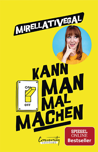 Mirellativegal: Kann man mal machen