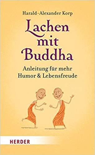 Harald-Alexander Korp: Lachen mit Buddha