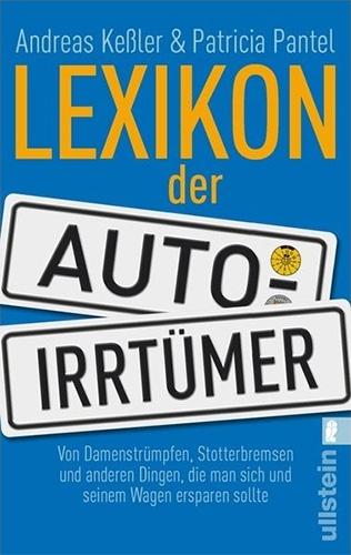 Andreas Keßler & Patricia Pantel: Lexikon der Auto-Irrtümer