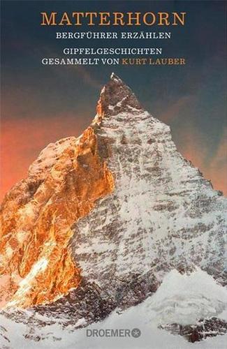Kurt Lauber (mit Sabine Jürgens): Matterhorn