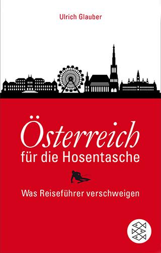 Ulrich Glauber: Österreich für die Hosentasche