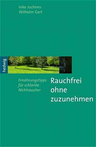 Inke Jochims/Wilhelm Gerl: Rauchfrei ohne zuzunehmen