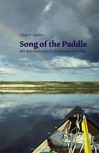 Claus P. Ganter: Song of the Paddle
