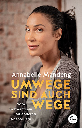 Annabelle Mandeng: Umwege sind auch Wege